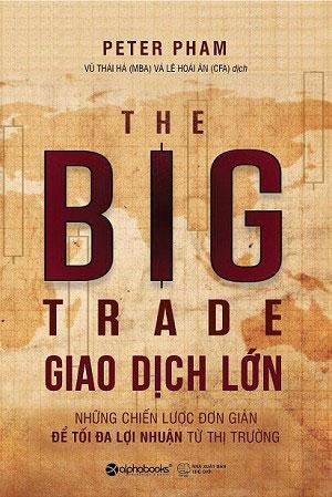 Giao dịch lớn xuất bản lần đầu tiên bằng tiếng Anh với tựa đề The Big Trade